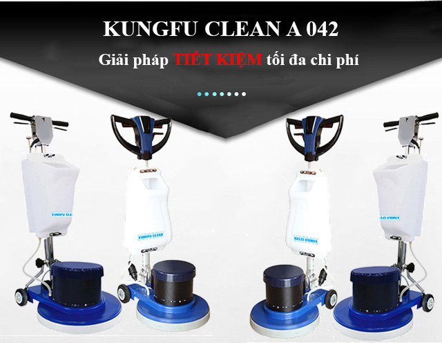 Kungfu Clean A 042 - Giải pháp tiết kiệm chi phí tối đa