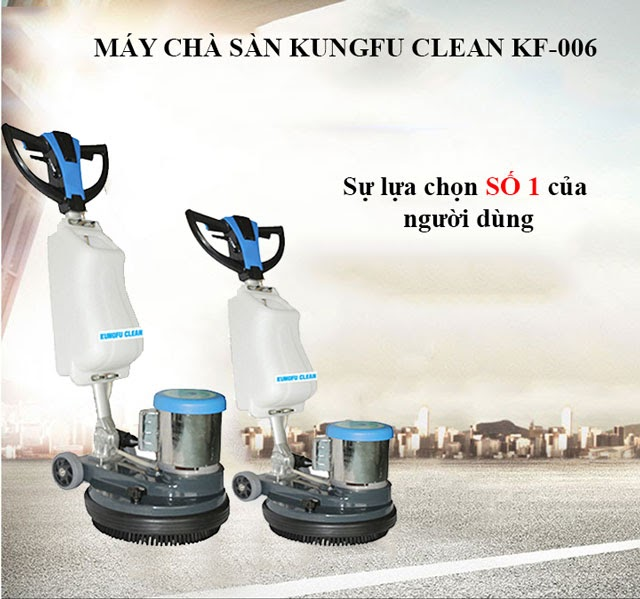 Máy chà sàn Kungfu Clean KF-006