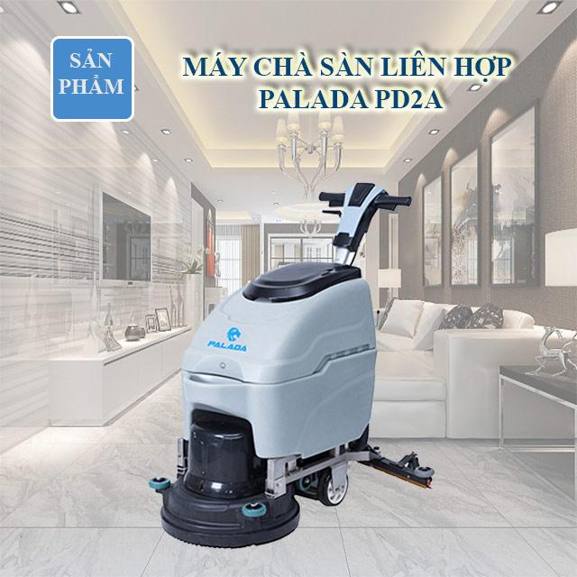 Máy chà sàn liên hợp Palada PD2A