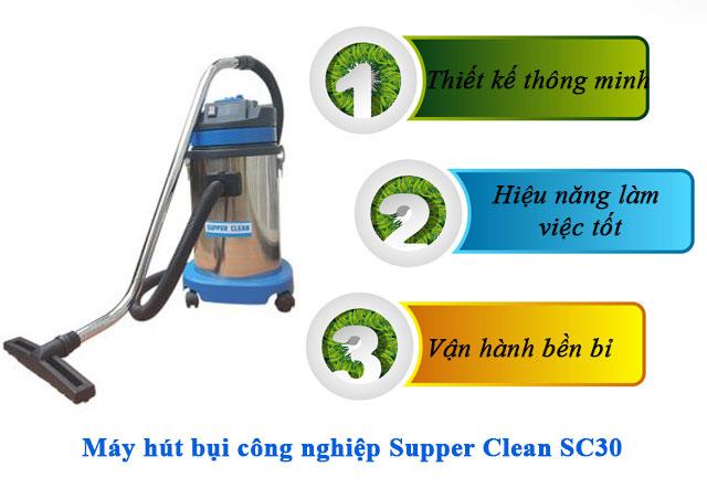 Supper Clean SC30 có nhiều ưu điểm nổi bật