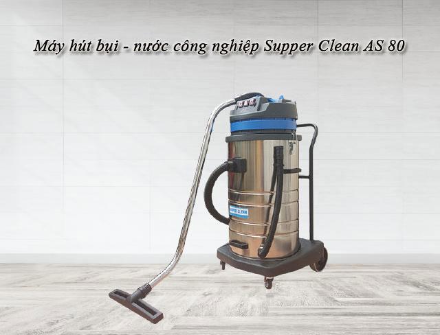 Máy hút bụi - nước công nghiệp Supper Clean AS 80