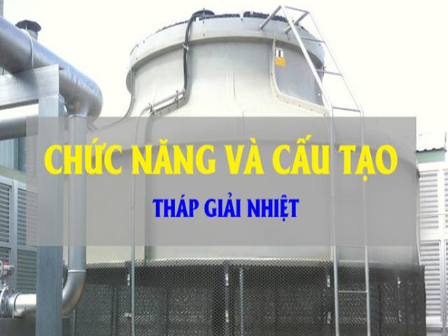 Giới thiệu tổng quan về tháp giải nhiệt