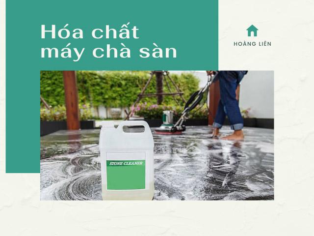 Hóa chất máy chà sàn