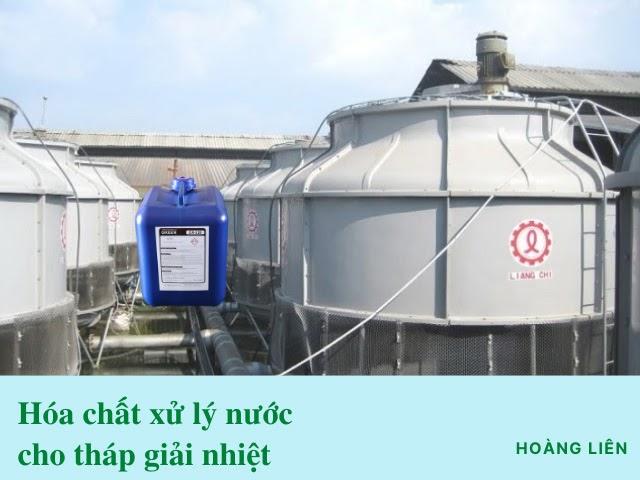 Hóa chất xử lý nước cho tháp giải nhiệt