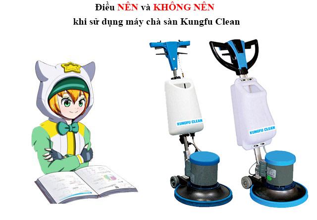 Lưu ý khi sử dụng máy chà sàn Kungfu Clean