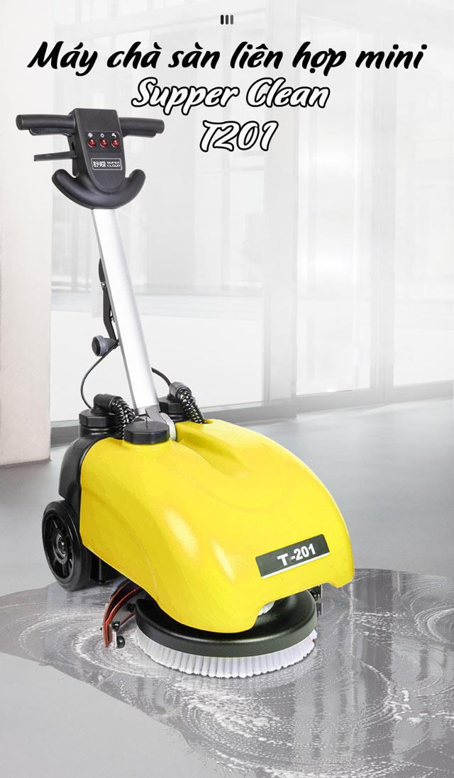 Máy chà sàn liên hợp mini Supper Clean T201-3