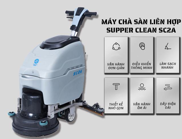 Máy chà sàn liên hợp Supper Clean SC2A-2