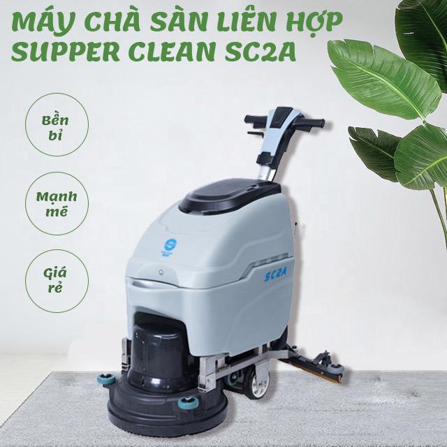 Máy chà sàn liên hợp Supper Clean SC2A-3