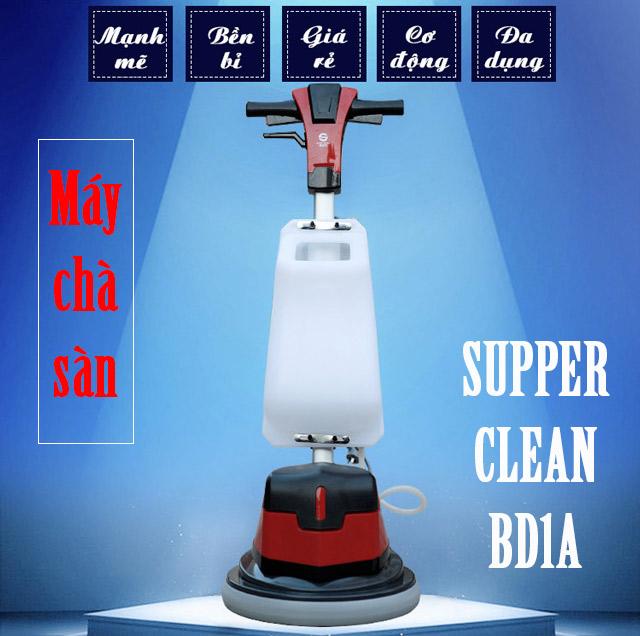 Máy chà sàn Supper Clean BD1A-6