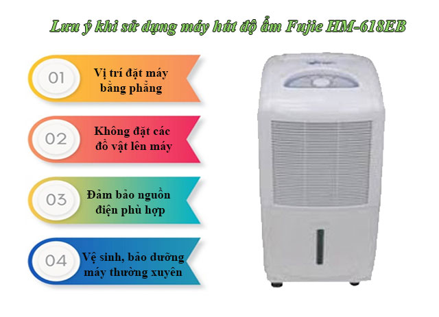 Những lưu ý khi sử dụng máy hút độ ẩm Fujie HM-618EB