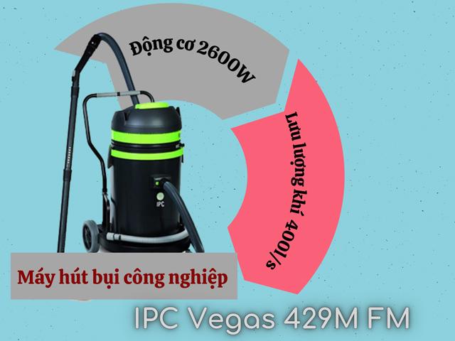 Máy hút bụi công nghiệp IPC Vegas 429M FM với nhiều ưu điểm vượt trội
