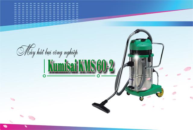 Máy hút bụi công nghiệp Kumisai KMS 60-2