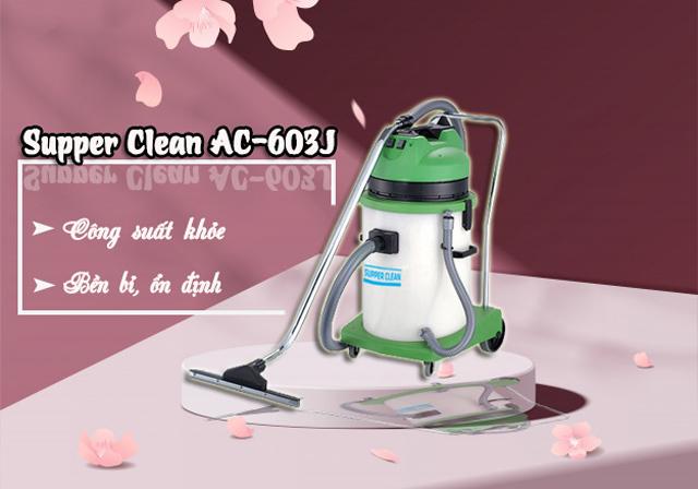 Máy hút bụi công nghiệp Supper Clean AC-603J