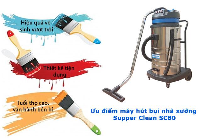 Ưu điểm của máy hút bụi công nghiệp Supper Clean SC80