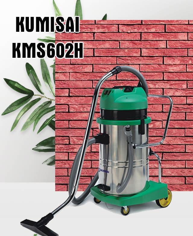 máy hút bụi công suất lớn Kumisai KMS602H