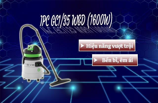 Máy hút bụi khô ướt IPC GC1/35 W&D (1600W)