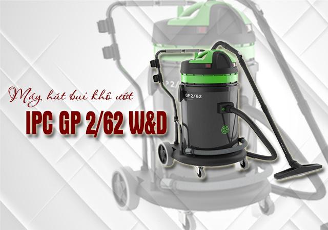 Máy hút bụi khô ướt IPC GP 2/62 W&D