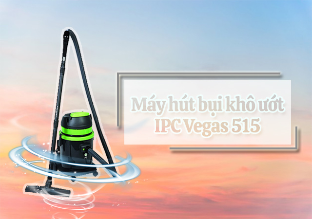 Máy hút bụi khô ướt IPC Vegas 515
