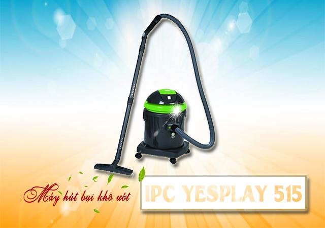 Máy hút bụi khô ướt IPC YESPLAY 515