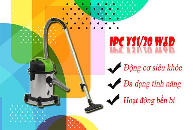 Máy hút bụi khô ướt IPC YS1/20 W&D