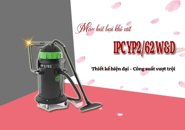 Máy hút bụi khô ướt IPC YP2/62 W&D