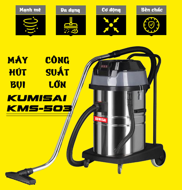 Máy hút bụi cnhà xưởng công suất lớn Kumisai KMS-503