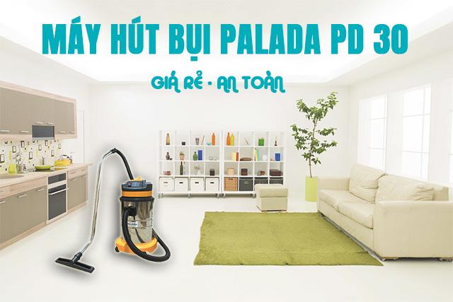 Máy hút bụi Palada PD30 thích hợp sử dụng trong không gian vừa và nhỏ