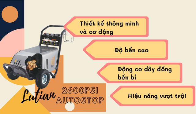 Những ưu điểm nổi bật của Lutian 2600PSI AUTOSTOP