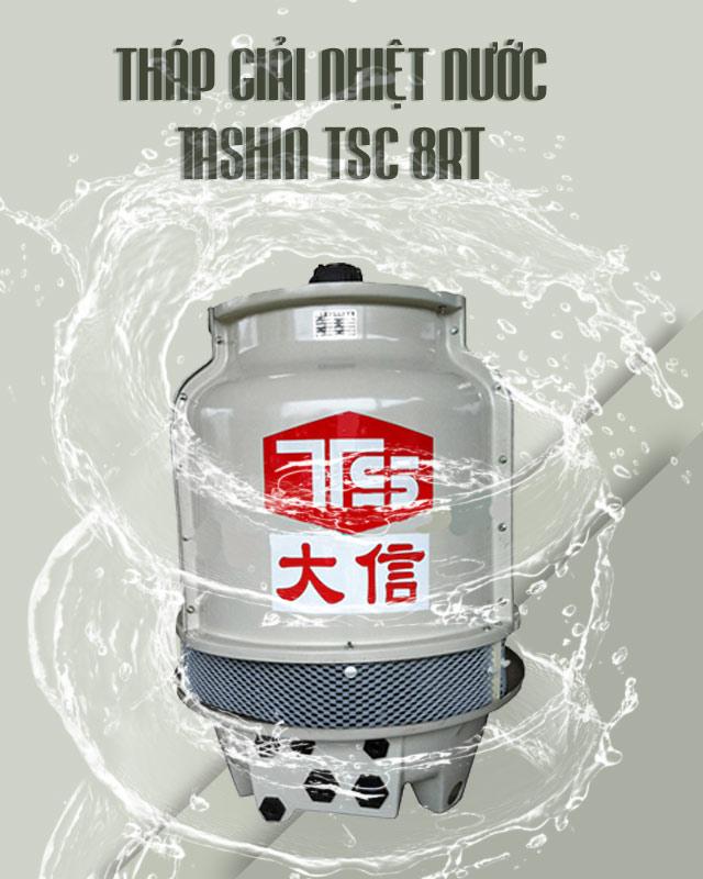 Tháp giảm nhiệt Tashin TSC 8RT