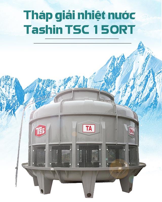 Tháp hạ nhiệt Tashin TSC 150RT