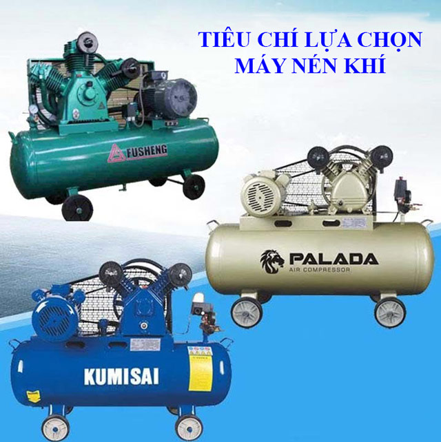 Nên lựa chọn máy nén khí như nào cho phù hợp?