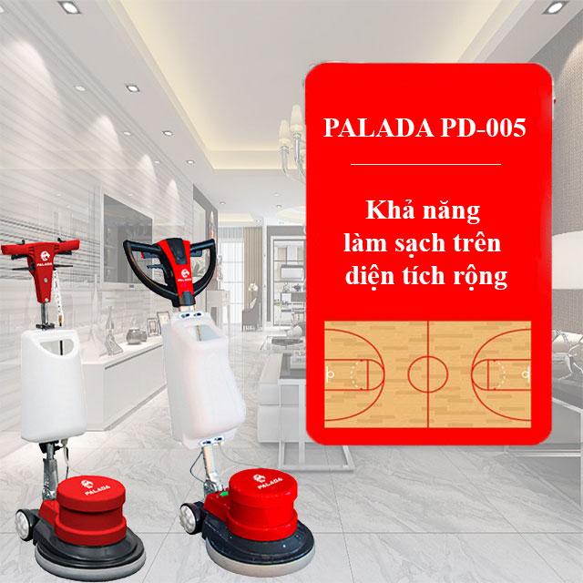Palada PD-005 - Khả năng làm sạch trên diện tích rộng