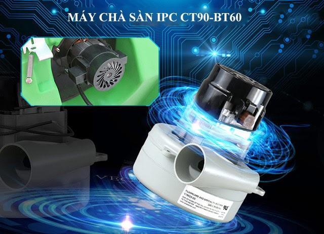 IPC CT90 BT60 - Động cơ mạnh mẽ, ấn tượng
