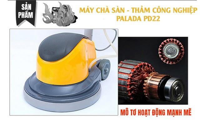 Palada PD22 - Motor hoạt động mạnh mẽ, ấn tượng
