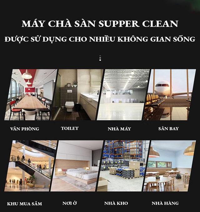 Sử dụng thiết bị chà sàn Supper Clean ở những không gian nào?