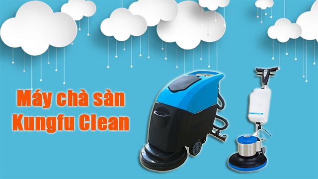 Kungfu Clean - thương hiệu máy chà sàn giá rẻ
