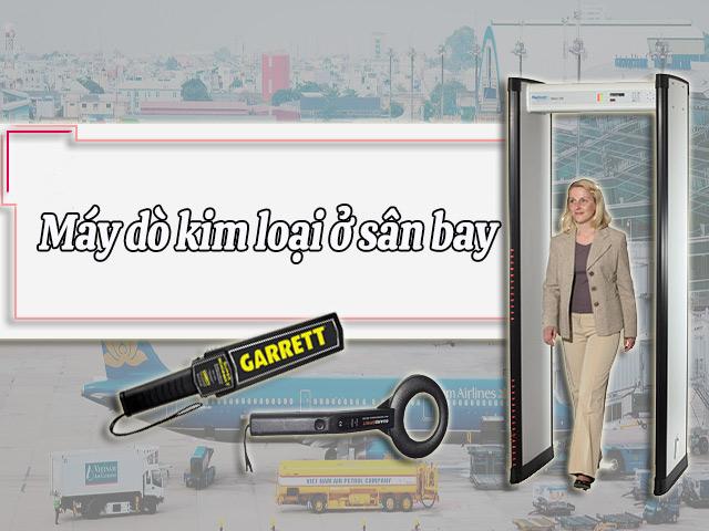 máy dò kim loại ở sân bay