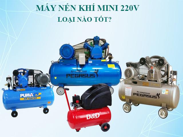 Máy nén khí mini 220V loại nào tốt?