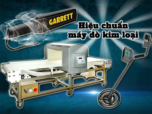 【Quy trình】hiệu chuẩn máy dò kim loại Chính xác - Chi tiết